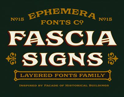 Ephemera Fascia