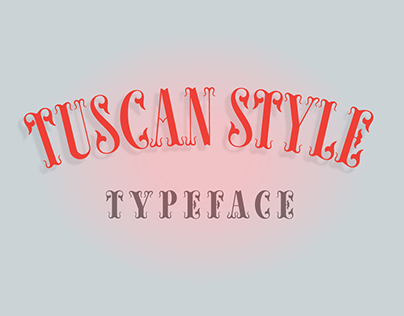Tuscan Style Typeface
