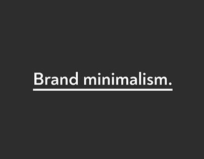 Brand minimalism