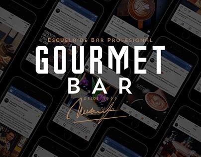 GOURMET BAR | Social Media