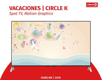 Spot TV, Motion Graphics / Circle K