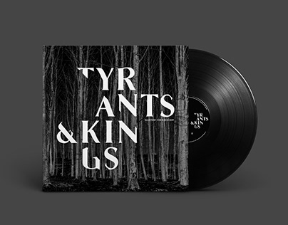 Tyrants & Kings - Vinyl design