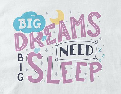 Big dreams need big sleep