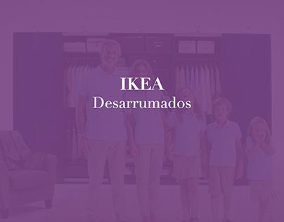IKEA - Desarrumados