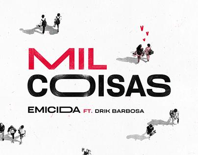 Emicida - Mil Coisas part. Drik Barbosa | Clipe oficial