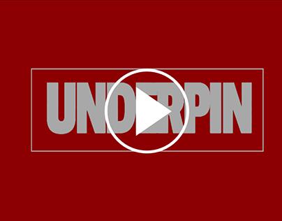 The Underpin Showreel