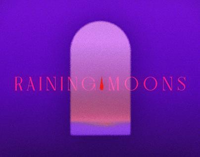 Raining Moons