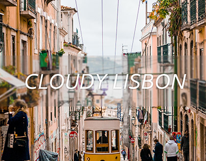 One cloudy day in Lisbon.