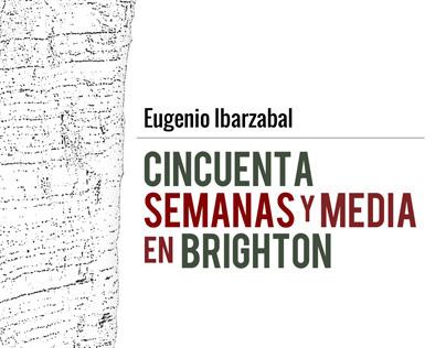 """Book Cover. """"50 semanas y media en Brighton"""""""