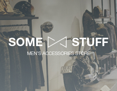 Some Stuff - Men's accessories store