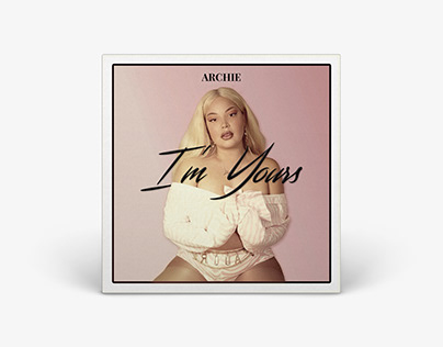 Single Cover - I'm Yours // Archie
