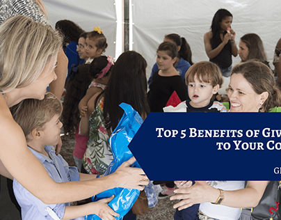 Top 5 Benefits of Giving Back to Your Community