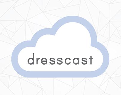 DressCast Mobile App