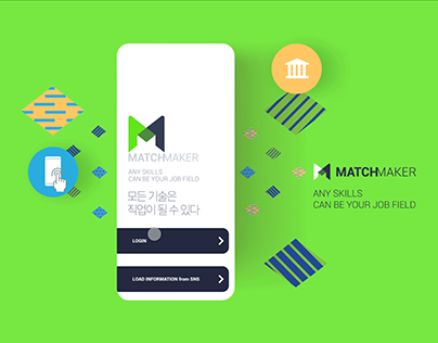 MATCHMAKER: ANY SKILLS CAN BE YOUR JOB FIELD