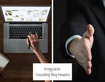 Gregg Jaclin Consulting Blog Headers