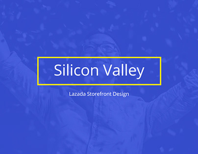 Silicon Valley - Lazada Storefront Design