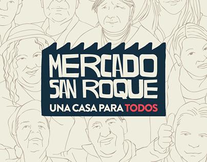Mercado San Roque: Una casa para todos