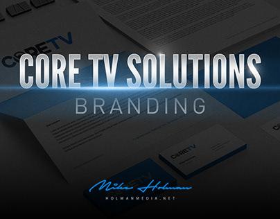Branding: Core TV Solutions