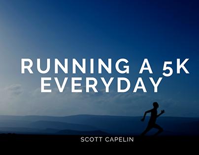 Running a 5K Everyday