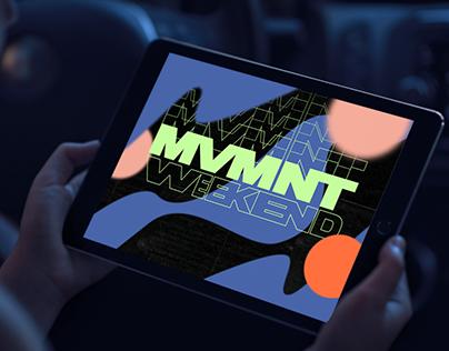 MVMNT Weekend