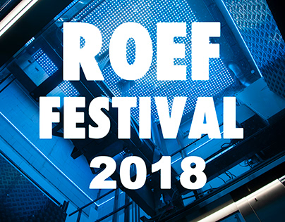 ROEF Festival 2018 By Dacosta Photography