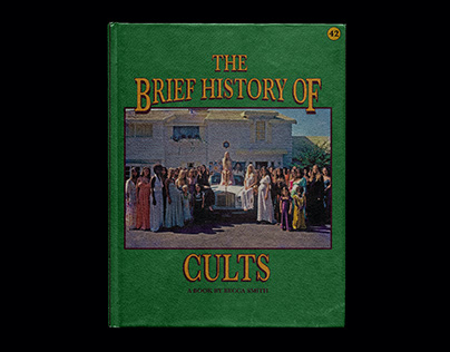 The Brief History of Cults