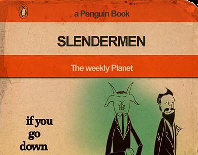 The Weekly Planet: Slendermen