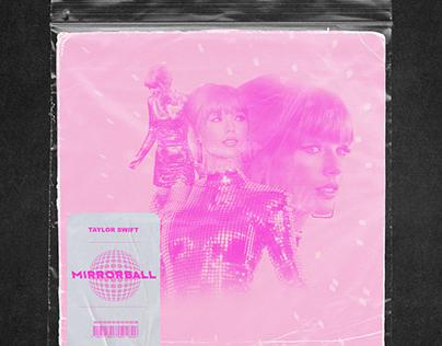 """Taylor Swift """"Mirrorball"""" 7″ vinyl concept"""