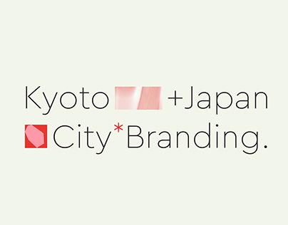 Kyoto / City Branding Pt. 2