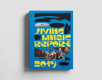 Living Music Report