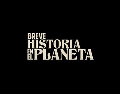 Breve historia en el planeta