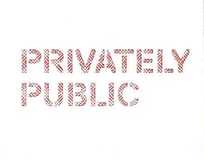 Privately Public