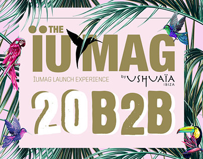 20B2B EVENT for THE ÏU MAG