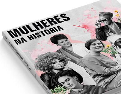 Projeto Acadêmico | Livro: Mulheres na história