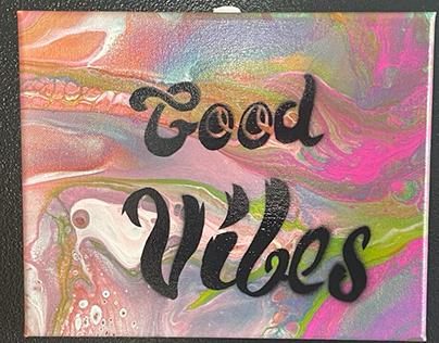 Good vibes 8x10
