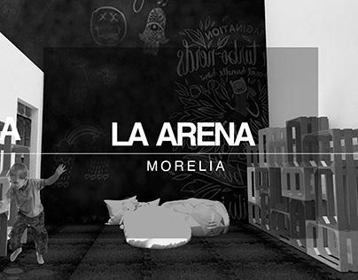 LA ARENA | MORELIA