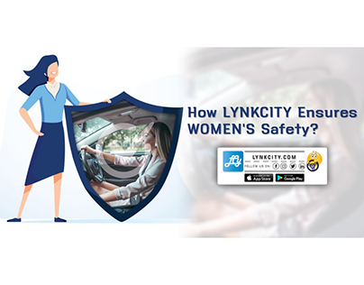 How LynkCity Ensures Women's Safety?