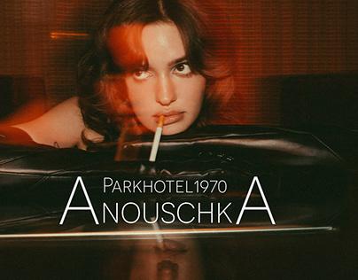 Parkhotel1970 / Anouschkamarlene