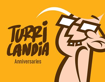 Turrilandia Anniversaries