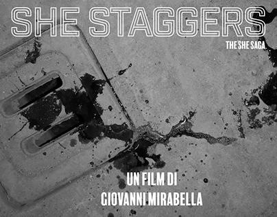 She Staggers - The She Saga (2020)