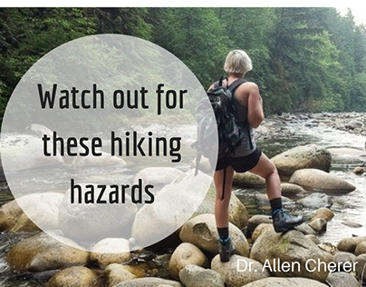 Watch out for these hiking hazards