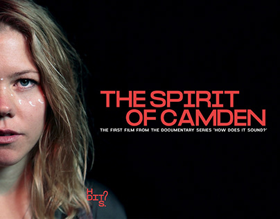 HDITS | 'The Spirit Of Camden' | Teaser Trailer