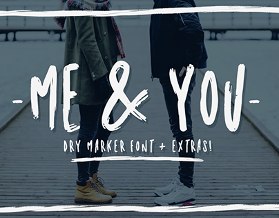 Me and you   Dry Marker font + extra