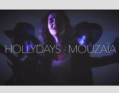 Hollydays - Mouzaia
