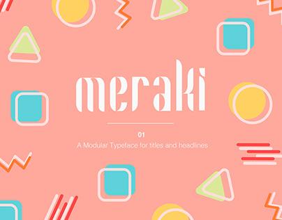 Meraki: A modular typeface