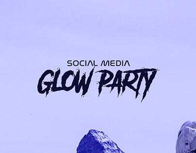 Glow Party | Social Media