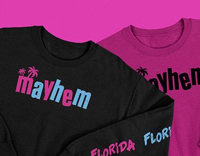 Florida Mayhem Apparel