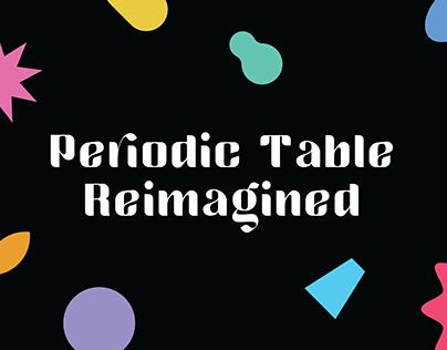 Periodic Table Reimagined