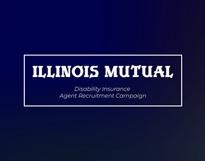 Illinois Mutual DI Recruitment Campaign