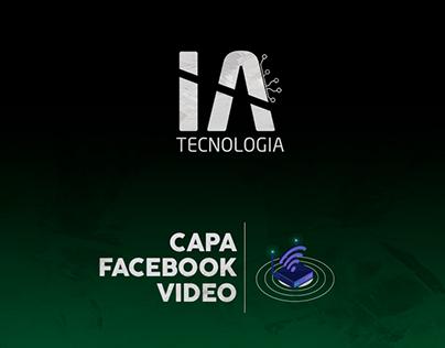 Capa Facebook - Video | IA Tecnologia